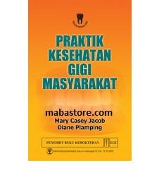Buku Praktik Kesehatan Gigi Masyarakat