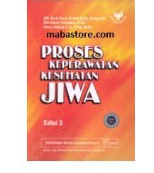 Buku Proses Keperawatan Kesehatan Jiwa, Ed. 2