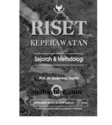 Buku RISET KEPERAWATAN Sejarah & Metodologi