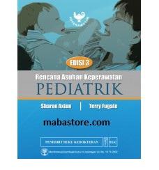 Buku Rencana Asuhan Keperawatan Pediatrik Edisi 3