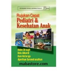 Buku Rujukan Cepat Pediatri dan Kesehatan Anak