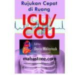 Buku Rujukan Cepat di Ruang ICU/CCU
