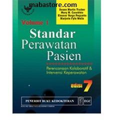 Buku STANDAR PERAWATAN PASIEN Perencanaan Kolaboratif & Intervensi Keperawatan Edisi 7 Vol. 1