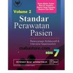 Buku STANDAR PERAWATAN PASIEN Perencanaan Kolaboratif Intervensi Keperawatan Edisi 7 Vol. 2
