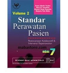Buku STANDAR PERAWATAN PASIEN Perencanaan Kolaboratif & Intervensi Keperawatan Edisi 7 Vol. 2