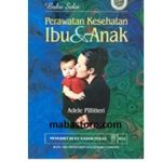 Buku Saku Perawatan Kesehatan Ibu dan Anak