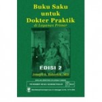 Buku Saku untuk Dokter Praktik di Layanan Primer Edisi 2