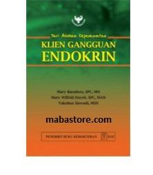 Buku Seri Asuhan Keperawatan Klien Gangguan Endokrin