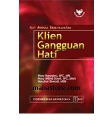 Buku Seri Asuhan Keperawatan Klien Gangguan Hati