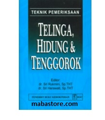 Buku Teknik Pemeriksaan Telinga Hidung dan Tenggorok