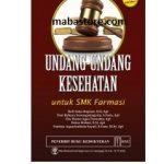 Buku Undang-Undang Kesehatan untuk SMK Farmasi