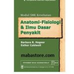 MODUL SMK KESEHATAN Anatomi Fisiologi Ilmu Dasar Penyakit