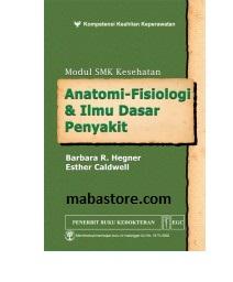 MODUL SMK KESEHATAN Anatomi Fisiologi & Ilmu Dasar Penyakit