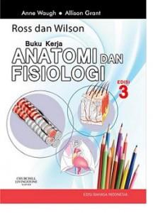 Buku Kerja Anatomi dan Fisiologi Ross dan Wilson
