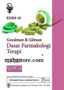 Buku Goodman Gilman Dasar Farmakologi Terapi Edisi 10