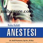 Buku Kuliah Anestesi Ardi Pramono