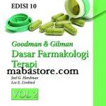 Goodman Gilman Dasar Farmakologi Terapi